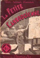 La Petite Cambodgienne Par Jean Laurent - Mon Roman D'amour N°51 - Románticas