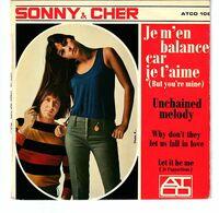 EP 45 TOURS Sonny & Cher Je M'En Balance Car Je T'Aime France ATCO 108 - Rock