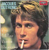 JACQUES DUTRONC - La Seine -  EP - 45 Rpm - Maxi-Single
