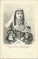 GEORGIE , Princesse Géorgienne , Types Du Caucase - Georgië