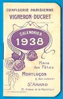 Petit CALENDRIER Publicitaire VIGNERON-DUCRET 1938 Avec Horaires Des Trains & Autobus : 03 Montluçon 18 St-Amand - Calendars