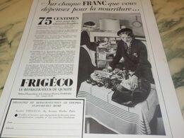 ANCIENNE PUBLICITE CHAQUE FRANC DEPENSEZ  FRIGECO 1934 - Technical