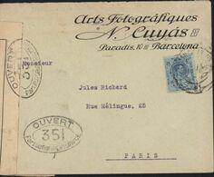 Guerre 14 Lettre D'Espagne Vignette Cuyas Barcelona Censure Bande + Cachet Ouvert Par Autorité Militaire 351 (Bordeaux) - Guerra De 1914-18