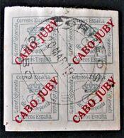 CAP JUBY - BLOC DE QUATRE SURCHARGE ROUGE 1919 - OBLITERE - YT 5 - MI 5 - Africa (Other)