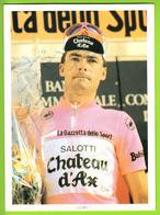 Gianni BUGNO , Autographe Manuscrit, Dédicace. Tour D'Italie . 2 Scans. Cyclisme. Salotti Château D'Ax - Wielrennen