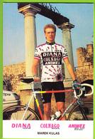 Marek KULAS  . 2 Scans. Cyclisme. Diana Colnago - Wielrennen