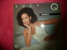 LP33 N°5844 - SUZY Q - TONIGHT - 8173 - CA 614 - ELECTRO DISCO - 45 Rpm - Maxi-Single