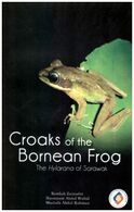 Croaks Of The Bornean Frog. The Hylarana Of Sarawak By Ramlah Zainudin CD Frog Calls Sonogram Amphibian Biodiversity - Ecology, Environment