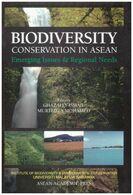 Biodiversity Conservation In ASEAN. Emerging Issues & Regional Needs Ghazally Ismail Murtedza Mohamed - Ecology, Environment