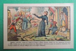 Chromo Baster & Vieillemard. Héroïnes Françaises. Mme CARLIER. Massacres D'ARMENIE.Légion D'Honneur. Sivas.Turquie - Non Classificati