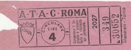 BIGLIETTO BUS ATAC ROMA LIRE 4  (BY7 - Bus