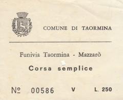 BIGLIETTO FUNIVIA TAORMINA MAZZARO' L.250 (BY1479 - Europa