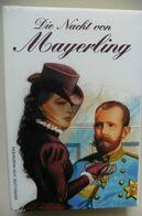 Die Nacht Von Mayerling - Von Ingenheim - Kronprinz Rudolph Von Österreich - Biographies & Mémoirs