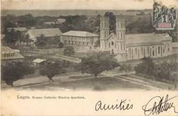 LAGOS ROMAN CATHOLIC MISSION QUARTERS NIGERIA DAHOMEY AFRICA AFRIQUE 1900 - Nigeria