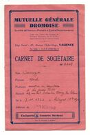 Carnet De Sociétaire N°2647 Mutuelle Générale Dromoise De 1948 - Banca & Assicurazione