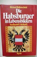 Livre Buch Die Habsburger In Lebensbildern - Richard Reifenscheid 1990 Kaiser Franz Joseph - Comme Neuf - Biographies & Mémoirs