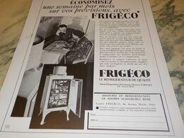 ANCIENNE PUBLICITE ECONOMISEZ FRIGO FRIGECO  1934 - Technical