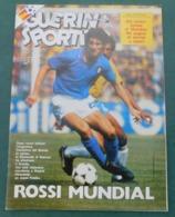 Guerin Sportivo 1982 N. 27 - Mundial '82 / Rossi Mundial, Battuto Il Brasile - Sport