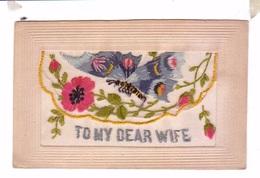 Carte  Brodee Embroidered Ww1 Guerre 14 18 Butterfly Flag Flower Papillon Drapeau Fleur Oeillet Dear Wife - Ricamate