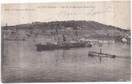 """Dépt 34 - CETTE - Vue Sur La Montagne Saint-Clair - Animée : Au 1er Plan Bateau """"Commercio Valencia"""" - (Sète) 2 Scans - Sete (Cette)"""