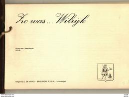 ZO WAS ... WILRIJK 106 BZ Postkaarten Oude Foto's + Text - épreuve D'édition Editie Test - Uitg. DE VRIES BROUWERS - Books