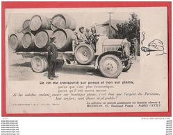 CP Publicitaire MICHELIN 97, Bvd Pereire PARIS - Ce Vin Est Transporté Sur Pneus Et Non Sur Pleins... !!! - France