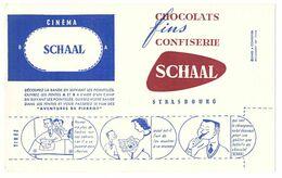 "Buvard 21 X 12,9  Chocolat Fins Confiserie SCHAAL Strasbourg  Cinéma: ""Les Aventures De Pierrot"" - Cocoa & Chocolat"