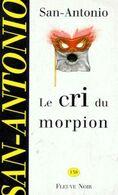 Le Cri Du Morpion San Antonio +++TBE+++ LIVRAISON GRATUITE - San Antonio