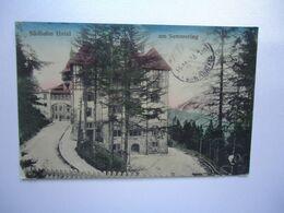 AUSTRIA POSTCARDS  1922  SUDBAHN HOTEL AM SEMMERING POSTED CONSTANINOPLE 2 SCAN - Österreich