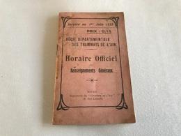 HORAIRE OFFICIEL Regie Departementale Des TRAMWAYS De L'AIN - 1922 - Europa