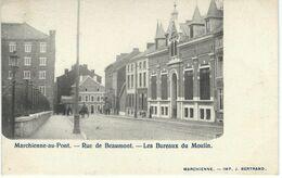 MARCHIENNE-AU-PONT : Rue De Beaumont - Les Bureaux Du Moulin - RARE VARIANTE - Cachet De La Poste 1902 - Charleroi