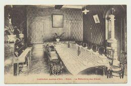 DIJON-Institution Jeanne D'Arc - Le Réfectoire Des élèves - Dijon