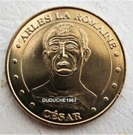 Monnaie De Paris 13.Arles La Romaine - Jules César 2010 - Monnaie De Paris