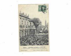 NANCY  L ACCIDENT DU BALLON  14 JUILLET 1908  LE BALLON SE  DEGONFLE ****    A  SAISIR   ****** - Nancy