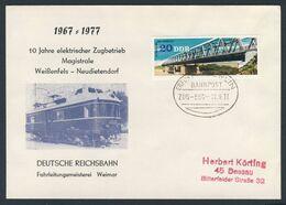 DDR Germany 1977 Brief Cover - 10 Jahre Elektrischer Zugbetrieb Magistrale  Weißenfeld-Neudietendorf - Bahnpost - Trains