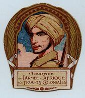 Journée De L'Armée D'AFRIQUE Et Des Troupes Coloniales - Ecusson Carton - Autres