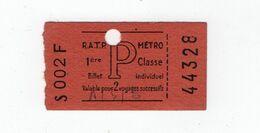 * - Billet De Métro Parisien, RATP, De 1ére Classe, Valable Pour 2 Voyages Successifs, Pub Poivrossage Au Dos - Europe