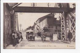 CP 13 ARLES Trinquetaille Vue à La Sortie Du Pont - Arles