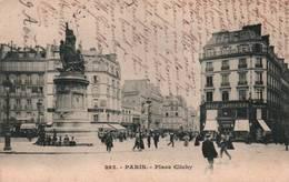 CPA - PARIS - PLACE CLICHY - Edition ? - Plazas