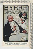 PUBBLICITARI BYRRH BASE DE VINS RIPRODUZIONE DA ORIGINALE - Publicidad