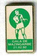 Pin's Boxe Boxing Gala De Mazingarbe 1992 - Pugilato