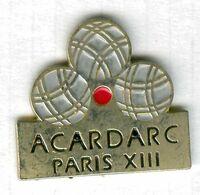 Pin's Pétanque Boule ACARDARC Paris 13ème - Bocce