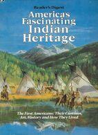 Livre En Anglais -Etats-Unis -America's Fascinating Indian Heritage - Histoire Civilisation Coutumes Rites Indiens - Geschichte