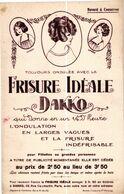 RARE LOT DE 6 BUVARDS.. FRISURE IDEALE DAKKO  . COIFFURE . INDEFRISABLE .. (Trait Blanc  Pas Sur L'original ) - Parfums & Beauté
