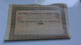 MINES D'ANTIMOINE DE ROCHETREJOUX (bénéficiaire) 1909 - Non Classés