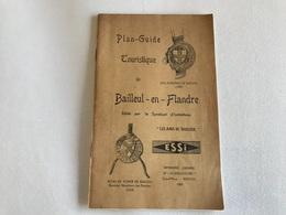 Plan Guide Touristique De BAILLEUL EN FLANDRE - 1950 - Folletos Turísticos