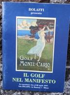 IL GOLF NEL MANIFESTO. CATALOGO BOLAFFI ESPOSIZIONE APRILE 2001. BUONE CONDIZIONI - Books, Magazines, Comics