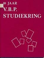 V.B.P. Studiekring – 10 Jaar – Studie - Post In Antwerpen - - Philatelie Und Postgeschichte