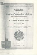 Verzeichnis Der Deutschen Postämter In Belgien - Copy - Postkantoren Op – Bureau De Poste – 1 Janvier 1918 - Philatelie Und Postgeschichte