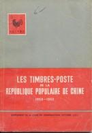 Les Timbres-Poste De La République Populaire De Chine1952 1962 – Octobre 1963 - Handbücher